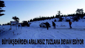 Büyükşehir'den Karla Mücadele Çalışması  Ekipler, Buzlanan Yollarda Tuzlama Çalışması Yapıyor