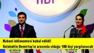 Kobani iddianamesi kabul edildi! Selahattin Demirtaş'ın arasında olduğu 108 kişi yargılanacak