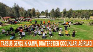 Tarsus Gençlik Kampı, Duatepe'den Çocukları Ağırladı