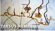 TARSUS'UN EN ESKİ HARİTASI
