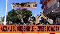 Mersin Büyükşehir'den Kazanlı'ya Hizmet Atağı