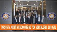 Seçer, Tarsus' ta Kentin Ekonomisine Yön Verenlerle Buluştu