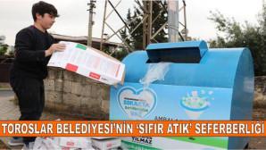 """TOROSLAR BELEDİYESİ'NİN """"SIFIR ATIK"""" SEFERBERLİĞİ SÜRÜYOR"""