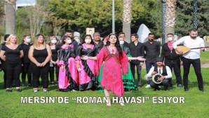 """MERSİN'DE """"ROMAN HAVASI"""" ESİYOR"""