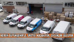 MERSİN BÜYÜKŞEHİR'LE ÜRETİCİ KAZANIYOR, ÇOCUKLAR GÜLÜYOR