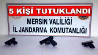 SİLAH TİCARETİNDEN GÖZALTINA ALINAN 5 KİŞİ TUTUKLANDI.