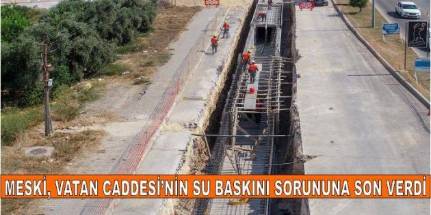 MESKİ, VATAN CADDESİ'NİN SU BASKINI SORUNUNA SON VERDİ