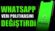 WhatsApp veri politikasını değiştirdi