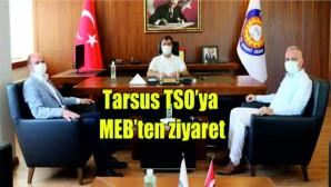 Tarsus TSO'ya MEB'ten ziyaret