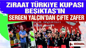 Ziraat Türkiye Kupası'nda şampiyon Beşiktaş oldu