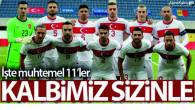 İtalya Türkiye maçının muhtemel 11 leri