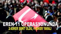 Bitlis'te teröristlerle çıkan çatışmada 2 şehidimiz, 4 yaralımız var