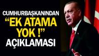 Cumhurbaşkanı Erdoğan'dan Ek Öğretmen Ataması Açıklaması