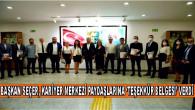 BAŞKAN SEÇER, KARİYER MERKEZİ PAYDAŞLARINA 'TEŞEKKÜR BELGESİ' VERDİ
