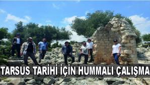 Tarsus tarihi için hummalı çalışma