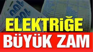 Elektriğe yüzde 15 zam yapıldı