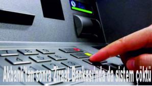 Bankalarda peş peşe çöküş! Akbank'tan sonra Ziraat Bankası'nda da sistem çöktü