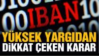 Yargıtay: Bankanın IBAN ile alıcı karşılaştırma sorumluluğu yok