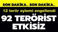 Son dakika haberi: 2021 Haziran ayında 12 terör eylemi engellendi